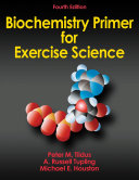 Biochemistry Primer for Exercise Science 4th Edition