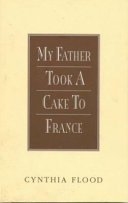 My Father Took a Cake to France