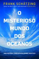 O misterioso mundo dos oceanos