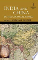 India And China In The Colonial World book
