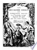 La Gerusalemme liberata di Torquato Tasso con la vita di lui e con gli argomenti dell opera del cav  Guido Casoni