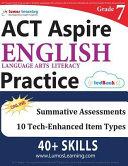 ACT Aspire Test Prep: Grade 7 English Language Arts Literacy (ELA) Practice Workbook and Full-length Online Assessments