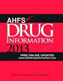 AHFS Drug Information 2013