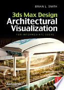 3ds Max Design Architectural Visualization