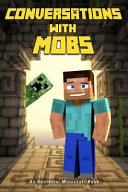Minecraft Conversations With Mobs