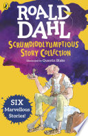 Roald Dahl s Scrumdiddlyumptious Story Collection