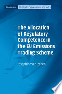 The Allocation of Regulatory Competence in the EU Emissions Trading Scheme