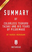 Summary of Colorless Tsukuru Tazaki and His Years of Pilgrimage