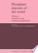 Phosphate Deposits of the World: Volume 1
