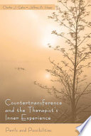 Countertransference and the Therapist s Inner Experience