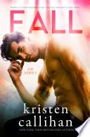 Fall by Kristen Callihan