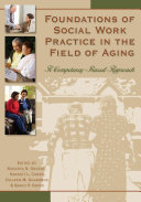 Foundations of Social Work Practice in the Field of Aging