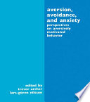 Aversion  Avoidance  and Anxiety