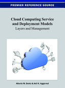 Cloud Computing Service and Deployment Models: Layers and Management