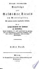 Kritisch diplomatische Beytr  ge zur Geschichte Tirols im Mittelalter