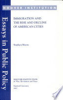 Immigration and the Rise and Decline of American Cities