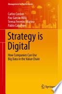 Ebook Strategy is Digital Epub Carlos Cordon,Pau Garcia-Milà,Teresa Ferreiro Vilarino,Pablo Caballero Apps Read Mobile