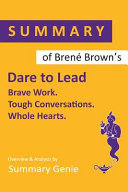 Summary Of Bren Brown S Dare To Lead