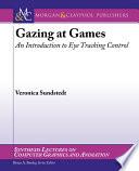Gazing at Games