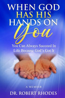 When God Has His Hands On You