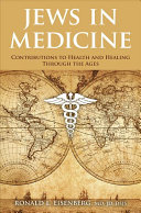 Jews In Medicine : will appeal to readers interested in the...