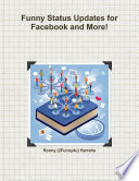 Hilarious Status Updates and Guide for Facebook