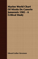 Marine World Chart of Nicolo de Canerio Januensis 1502 - A Critical Study