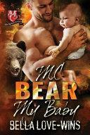 MC Bear My Baby
