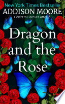 The Dragon And The Rose Celestra Forever After 2  book