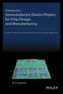 Introductory Semiconductor Device Physics for Chip Design and Manufacturing