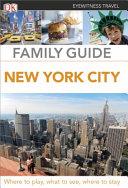 DK Eyewitness Travel Family Guide New York City