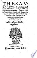 Thesaurus Contexendarum Epistolarum  Formandaeq ue  linguae ad imitationem Ciceronianae dictionis locupleti  imus