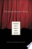 Teaching Theatre Today  Pedagogical Views of Theatre in Higher Education
