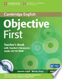 Objective First Teacher s Book with Teacher s Resources Audio CD CD ROM