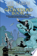 The Graveyard Book Graphic Novel Volume 2