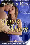 download ebook texas moon (too hard to handle, book 4) pdf epub