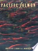 Pacific Salmon Life Histories