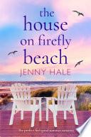 The House on Firefly Beach Book PDF