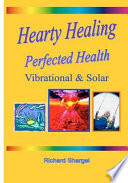Hearty Healing Perfected Health