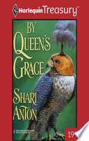 By Queen s Grace