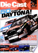DieCastX Magazine From Customizing To Collecting It Takes An Insider S
