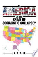 download ebook is america on the brink of socialistic collapse? pdf epub