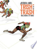 Trish Trash  1  Rollergirl of Mars