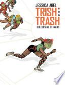 Trish Trash  1  Rollergirl of Mars