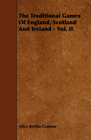 The Traditional Games of England  Scotland and Ireland   Vol  II