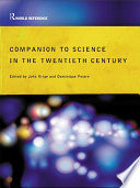 Companion Encyclopedia Of Science In The Twentieth Century : volume represents the best work...
