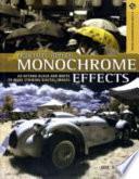 Creative Digital Monochrome Effects