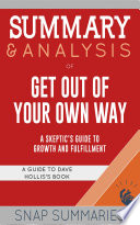 Summary   Analysis of Get Out of Your Own Way Book PDF
