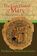 The Lost Gospel of Mary