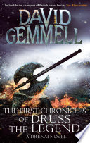 The First Chronicles Of Druss The Legend : delnoch. the most famous - and dreaded...